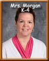 Mrs. Morgan K-4